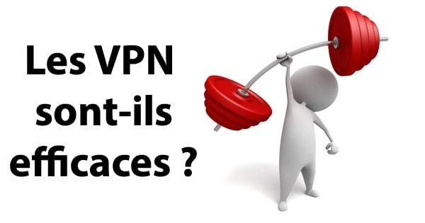 VPN efficaces