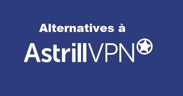 alternatives a astrill vpn