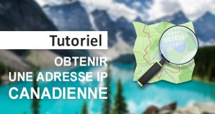 Obtenir IP canadienne