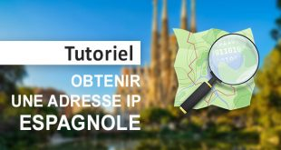 Obtenir IP espagnole
