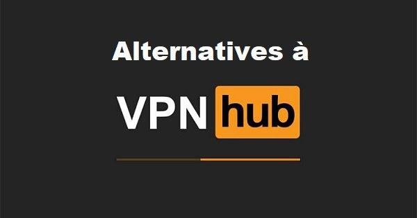 alternatives a vpnhub