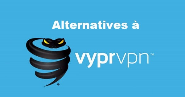 alternatives a vyprvpn