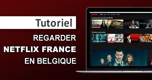 Netflix France en Belgique