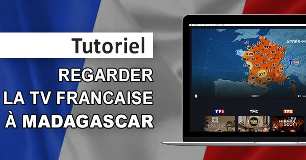 TV française Madagascar