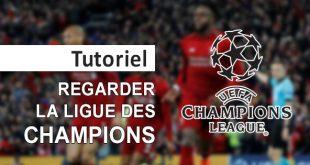 Regarder Ligue des Champions