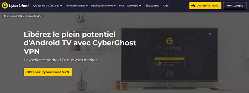 CyberGhost sur Android TV